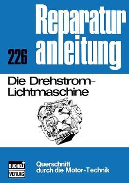 Die Drehstrom-Lichtmaschine