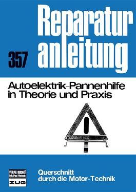 Autoelektrik-Pannenhilfe in Theorie und Praxis