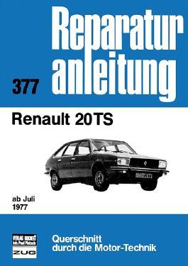 Renault 20 TS ab Juli 1977