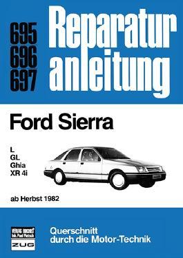 Ford Sierra L / GL / Ghia / XR 4i ab Herbst 1982