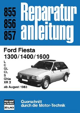 Ford Fiesta 1300 / 1400 / 1600 ab August 1983