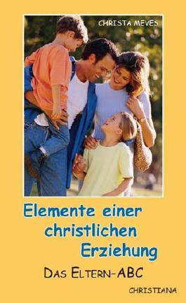 Elemente einer christlichen Erziehung