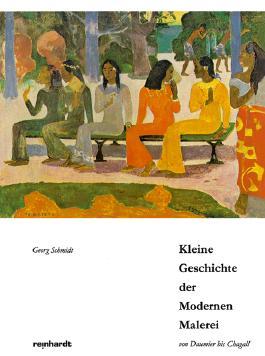 Kleine Geschichte der Modernen Malerei