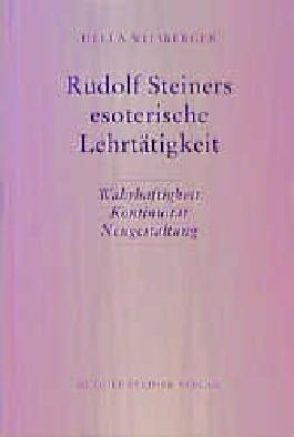 Rudolf Steiners esoterische Lehrtätigkeit