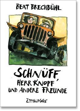 Schnüff / Schnüff, Herr Knopf und andere Freunde