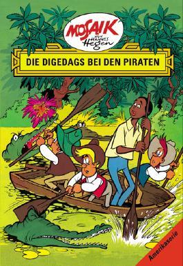 Mosaik von Hannes Hegen: Die Digedags bei den Piraten