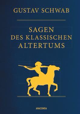 Sagen des klassischen Altertums - Vollständige Ausgabe (Cabra-Leder)