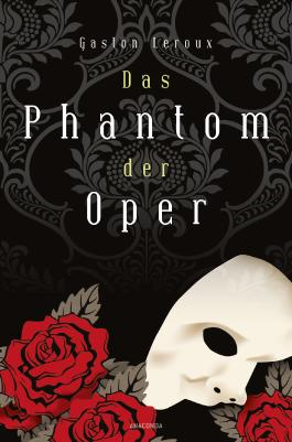 Das Phantom der Oper. Roman