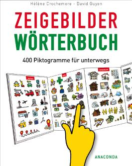 Zeigebilderwörterbuch - 400 Piktogramme für unterwegs