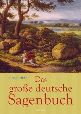 Das große deutsche Sagenbuch