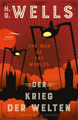 Der Krieg der Welten / The War of the Worlds (Zweisprachige Ausgabe)