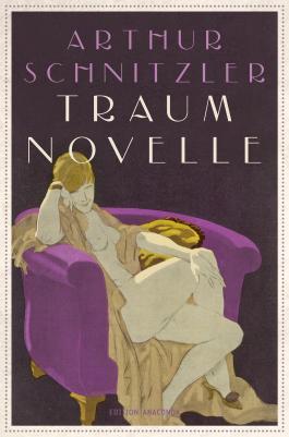 Traumnovelle (Edition Anaconda)