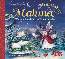 Maluna Mondschein. Weihnachtswirbel im Zauberwald (04)