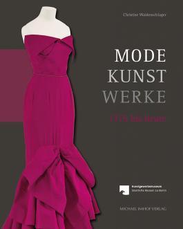 Mode – Kunst – Werke