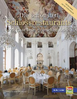 Die schönsten Schlossrestaurants