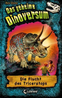 Das geheime Dinoversum 2 - Die Flucht des Triceratops