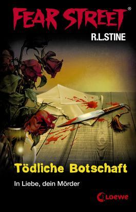 Fear Street 17 Todliche Botschaft Von R L Stine Bei Lovelybooks Jugendbuch