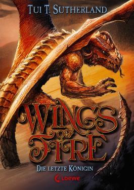 Wings of Fire - Die letzte Königin