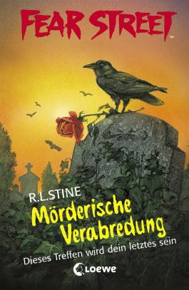 Fear Street 26 Morderische Verabredung Von R L Stine Bei Lovelybooks Jugendbuch