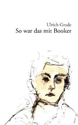 So war das mit Booker