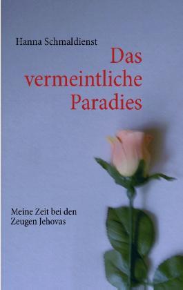 Das vermeintliche Paradies