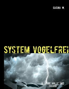System vogelfrei