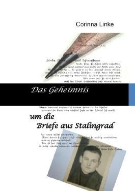 Das Geheimnis um die Briefe aus Stalingrad