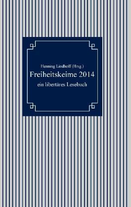 Freiheitskeime 2014