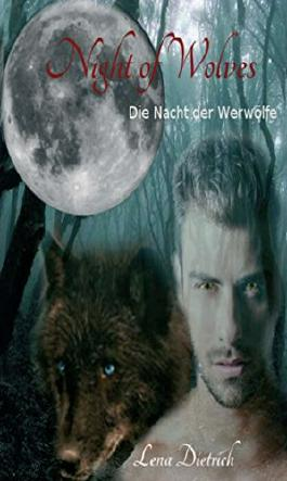 Night of Wolves: Die Nacht der Werwölfe