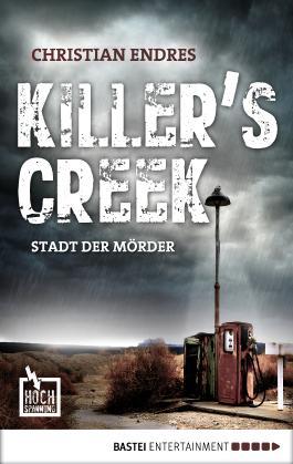Killer's Creek: Stadt der Mörder (Hochspannung 3)