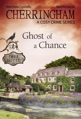 Cherringham - Ghost of a Chance