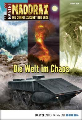 Maddrax - Die Welt im Chaos