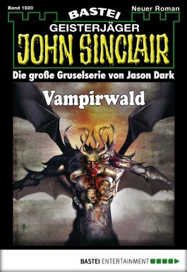 John Sinclair - Folge 1920: Vampirwald