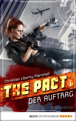 The Pact - Folge 1: Der Auftrag (NBS-Agenten)