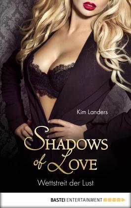 Wettstreit der Lust - Shadows of Love