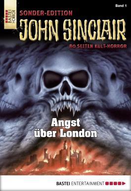 John Sinclair Sonder-Edition - Folge 001: Angst über London