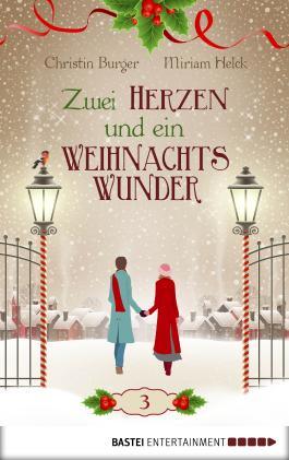 Zwei Herzen und ein Weihnachtswunder: Folge 3
