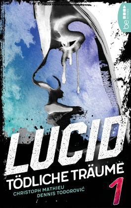 Lucid - Tödliche Träume: Folge 1