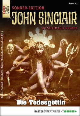 John Sinclair Sonder-Edition - Folge 012: Die Todesgöttin