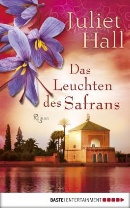 Das Leuchten des Safrans: Roman