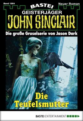 John Sinclair - Folge 1964: Die Teufelsmutter