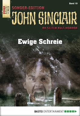 John Sinclair Sonder-Edition - Folge 019: Ewige Schreie