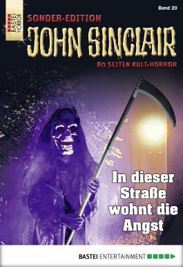 John Sinclair Sonder-Edition - Folge 020: In dieser Straße wohnt die Angst