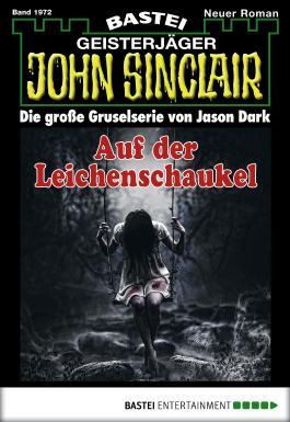 John Sinclair - Folge 1972: Auf der Leichenschaukel