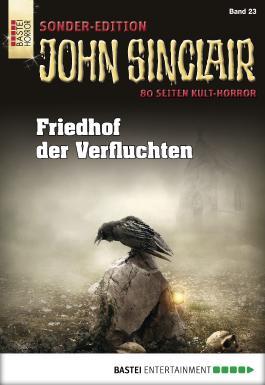 John Sinclair Sonder-Edition - Folge 023: Friedhof der Verfluchten