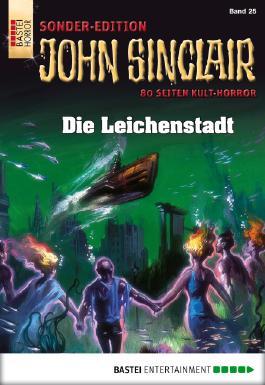 John Sinclair Sonder-Edition - Folge 025: Die Leichenstadt