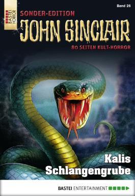John Sinclair Sonder-Edition - Folge 026: Kalis Schlangengrube