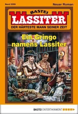 Lassiter - Folge 2289: Ein Gringo namens Lassiter