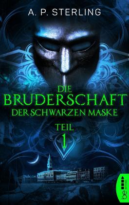Die Bruderschaft der schwarzen Maske