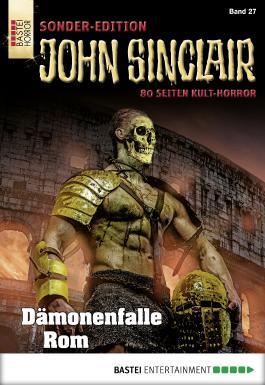 John Sinclair Sonder-Edition - Folge 027: Dämonenfalle Rom
